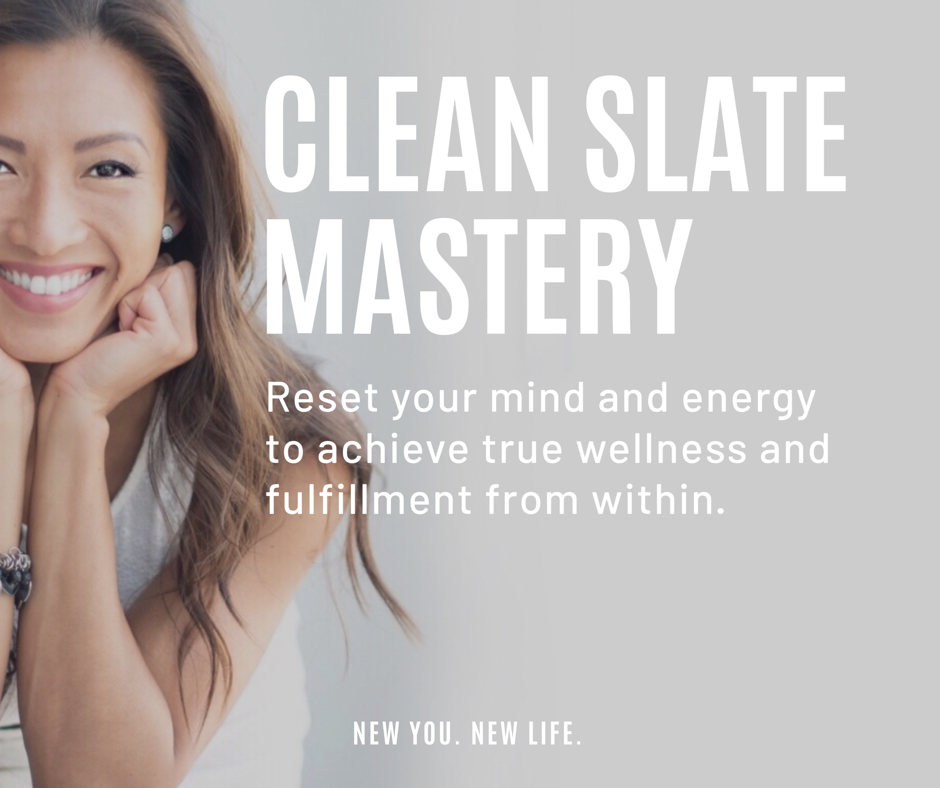 Life Empowerment | Shift your energy and mindset | Clean Slate Mastery Program