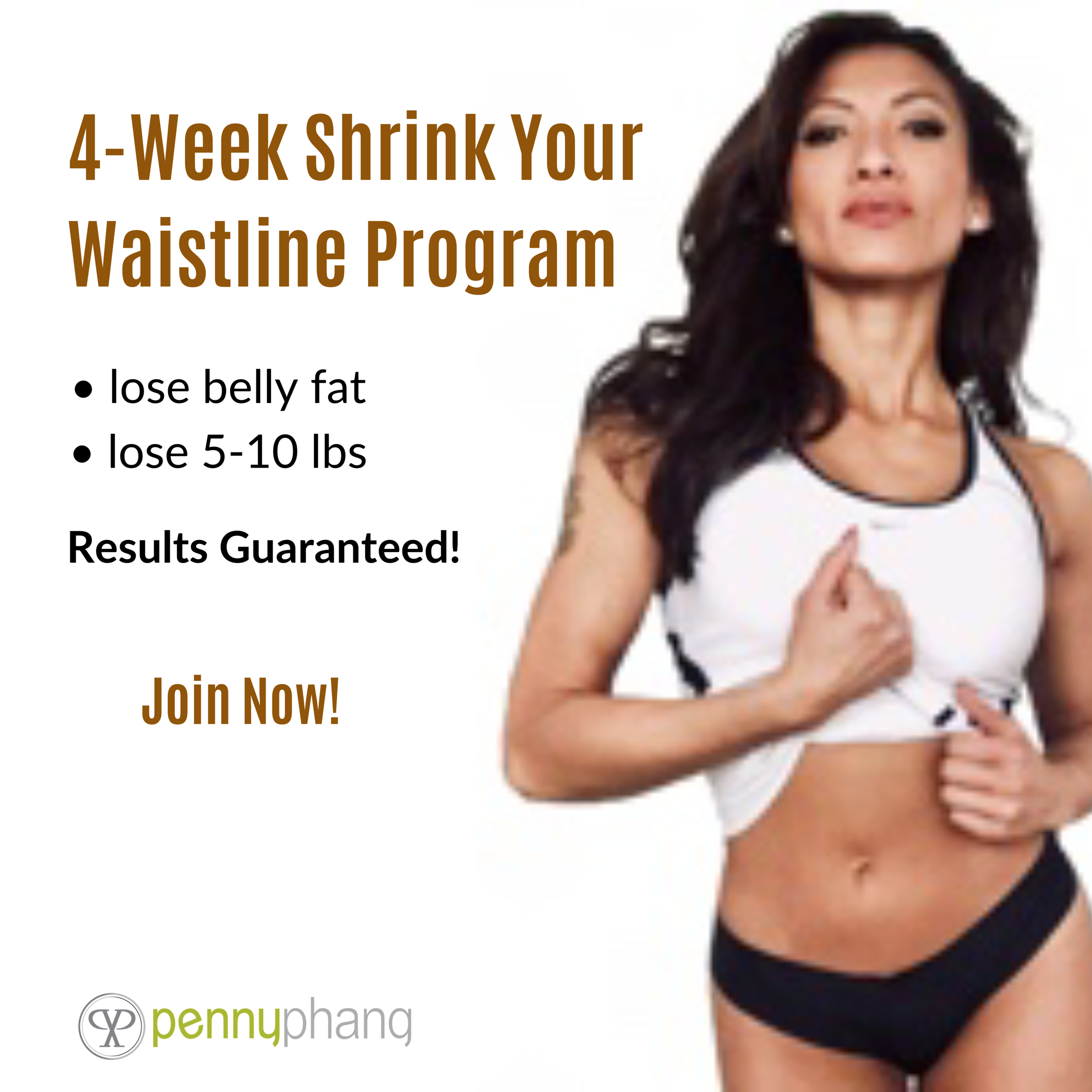 4-Week Shrink Your Waistline Program | with Penny Phang, Wellness Specialist and Personal Trainer